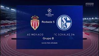 Fifa 19 - Champions League - Mônaco x Schalke 04 - Grupo B - Rodada 5
