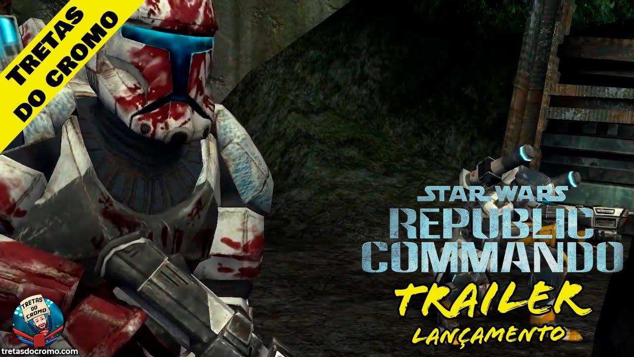Star Wars Republic Commando: Trailer de lançamento