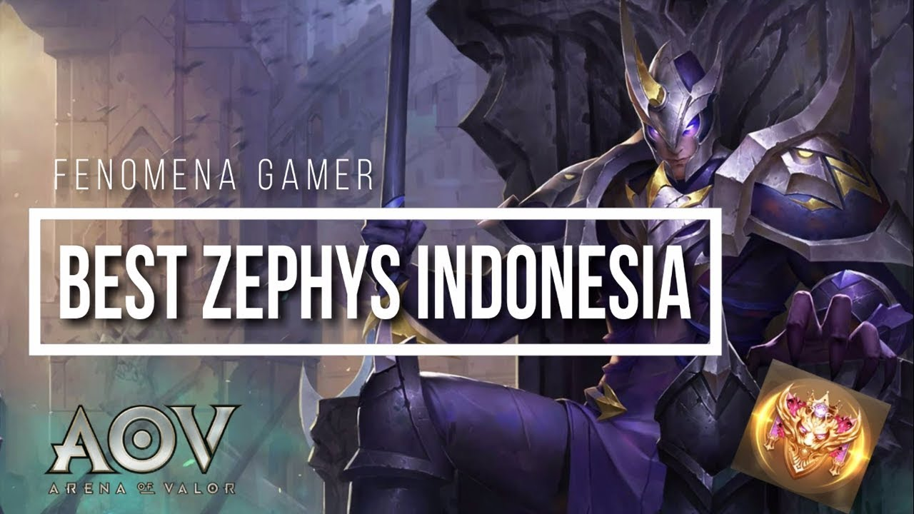 Arena Of Valor Best Zephys Indonesia Guide Tips Tricks