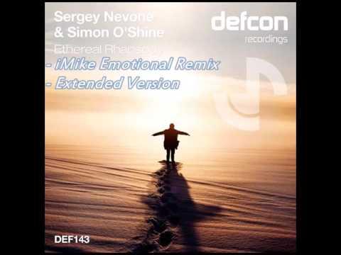 Sergey Nevone, Simon O'Shine - Ethereal Rhapsody (Original Mix)