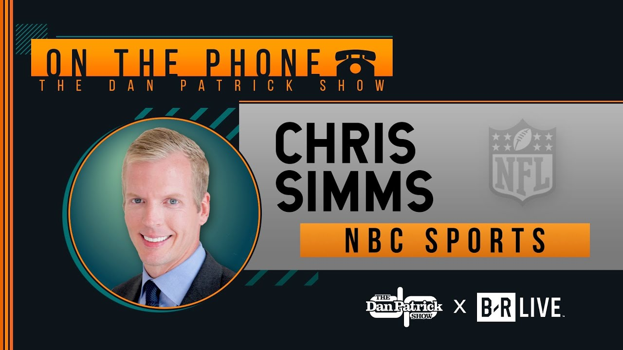Chris Simms Talks Packers-49ers, Chiefs-Titans, Joe Burrow & More with Dan Patrick | Full Interview