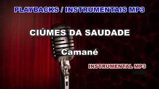 ♬ Playback / Instrumental Mp3 - CIÚMES DA SAUDADE - Camané