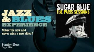 Sugar Blue - Pontiac Blues - JazzAndBluesExperience