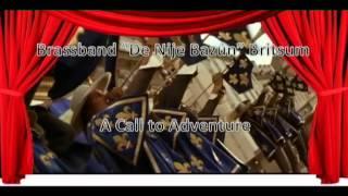 A Call to Adventure - Brassband De Nije Bazún Britsum