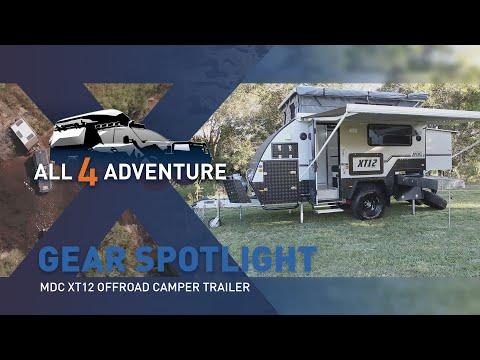 Gear Spotlight: MDC XT12 Camper Trailer ► All 4 Adventure TV