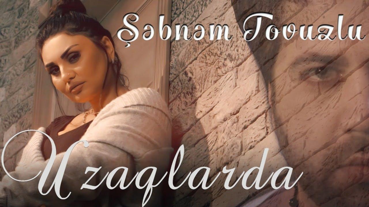Səbnəm Tovuzlu Səndən Uzaqlarda Official Video Youtube