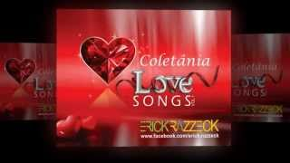 Coletania Love Songs by Erick Razzeck   Vol  1 Internacional