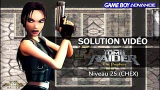 [GBA] Tomb Raider : The Prophecy (2002) - Niveau 25 (CHEX)