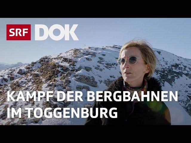 Bergbahnen im Streit – Die Zukunft des Wintertourismus im Toggenburg | Reportage | SRF DOK