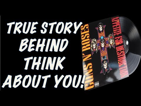 Guns N' Roses: True Story Behind Think About You (Appetite for Destruction)