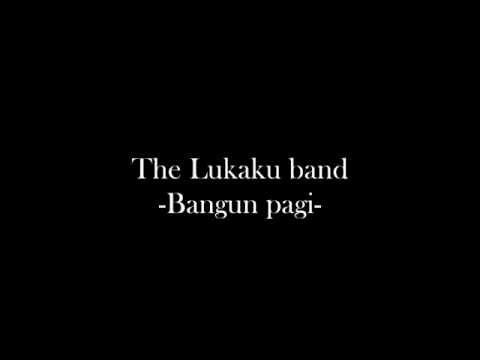 The PRAKLE Band - Bangun Pagi