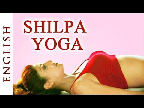Shilpa Yoga (English) ►For Complete Fitness for Mind, Body and Soul – Shilpa Shetty