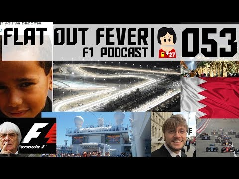FOF053a - 2016 Bahrain GP Preview and F1's lost ways