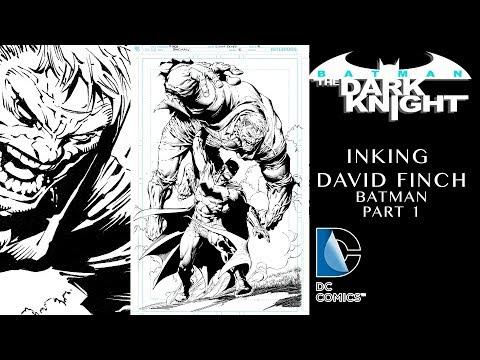 Inking David Finch Batman part 1 -Crow Quill