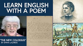 "Learn English with a Poem: ""The New Colossus"" by Emma Lazarus"