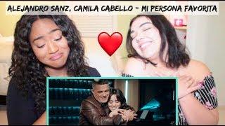 Alejandro Sanz, Camila Cabello - Mi Persona Favorita     Reaction