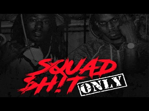 Oochie feat. WillThaRapper - Squad Shit Only