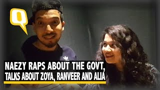 The Quint: Naezy Raps About the Govt, Talks About Zoya, Ranveer, and Alia