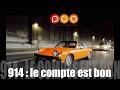 Porsche 914 : le compte est bon