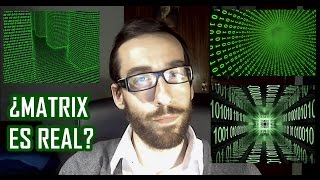 Es Matrix una posibilidad real