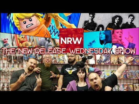 Christopher Robin! LEGO Aquaman! The Darkest Minds! The New Release Wednesday Show! #NRW!