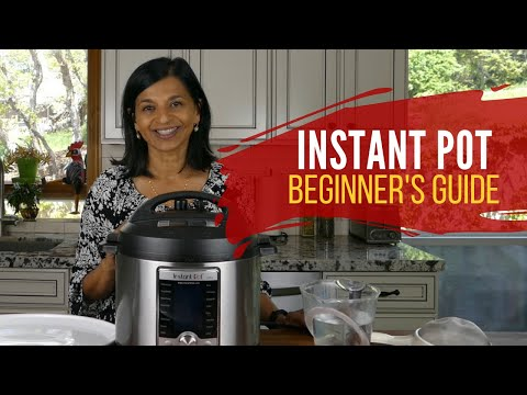 Instant Pot Quick Start Guide How To Use Your New