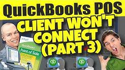 QuickBooks POS: Client Won't Connect (Part 3) - Configure Network Settings