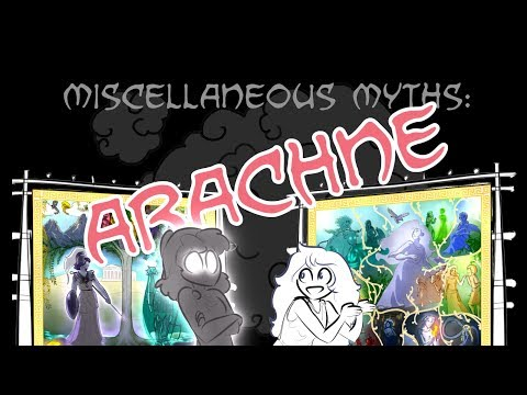 Miscellaneous Myths: Arachne