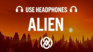 Dennis Lloyd - Alien (8D AUDIO) 🎧