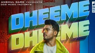 Dheeme Dheeme mp3 song