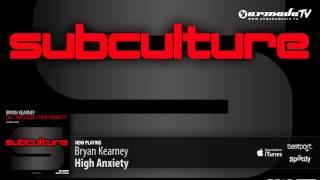 Bryan Kearney - High Anxiety (Original Mix)