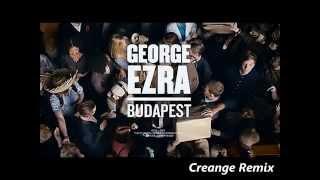 George Ezra - Budapest (Creange Remix)/[HearMySound Channel]