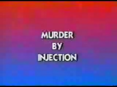 Nuclear Murder By Injection