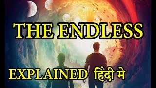 The Endless 2017 Movie Explained in HINDI Endless Movie Ending Explain