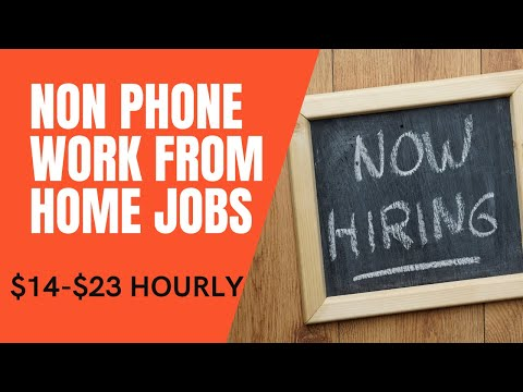 Earn $14-$23 Hourly  Non Phone Work From Home Jobs