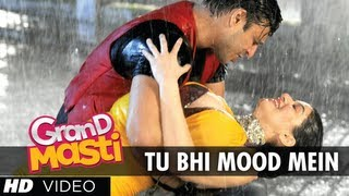 Tu Bhi Mood Mein Grand Masti Latest Video Song | Riteish Deshmukh, Vivek Oberoi, Aftab Shivdasani
