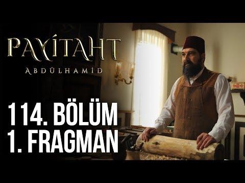 Payitaht Abdülhamid 114. Bölüm 1.Tanıtım (Her Cuma 20:00'de)