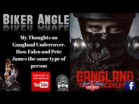 Gangland Undercover- Why Anyone In Biker Scene Would Watch It Is Beyond Me. Charles Falco&Pete James