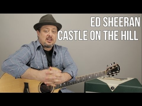 Ed Sheeran Castle On The Hill Guitar Lesson - Easy Chords Acoustic