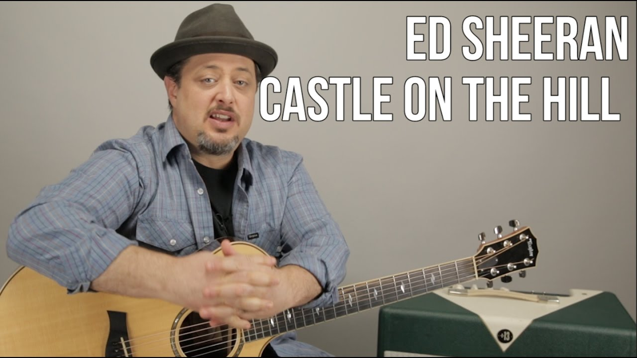 ed sheeran castle on the hill guitar lesson easy chords acoustic youtube. Black Bedroom Furniture Sets. Home Design Ideas