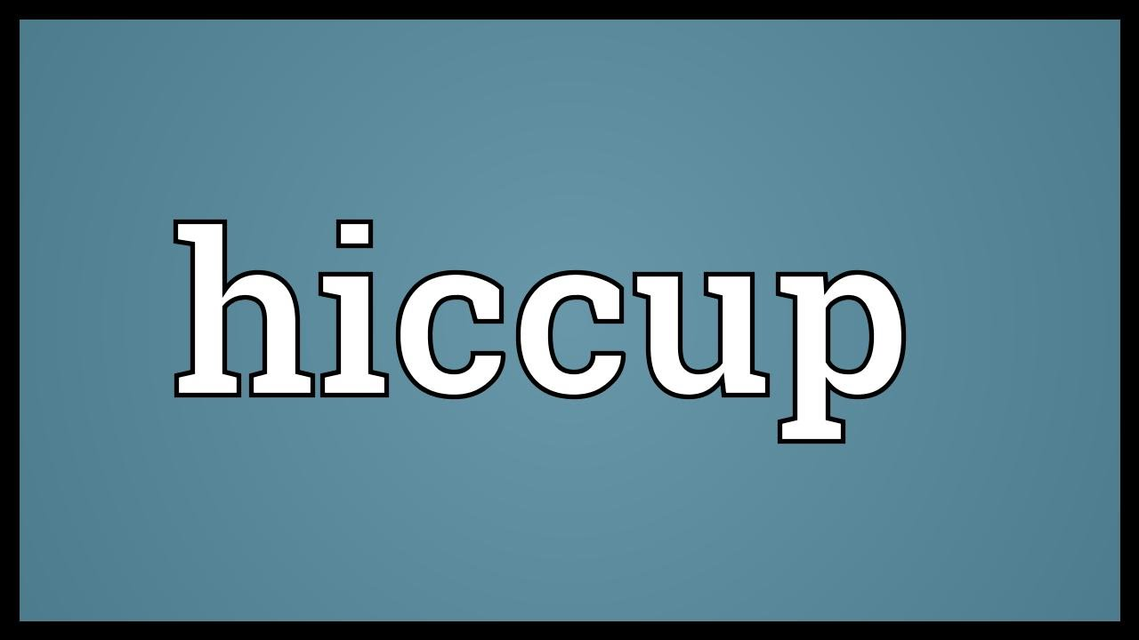 Hiccup Meaning