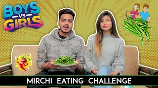 MIRCHI EATING CHALLENGE - BOYS vs GIRLS || Rachit Rojha vs Rinki Chaudhary || Aashish Bhardwaj