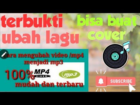"""Cara Download """"mp4/video Menjadi Mp3"""" Terbaru"""
