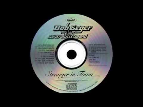 Bob Seger   The Silver Bullet Band   The Famous Final Scene Lyrics