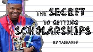 The Secret to Getting Scholarships! How I got a FULL RIDE! By Tarek Ali