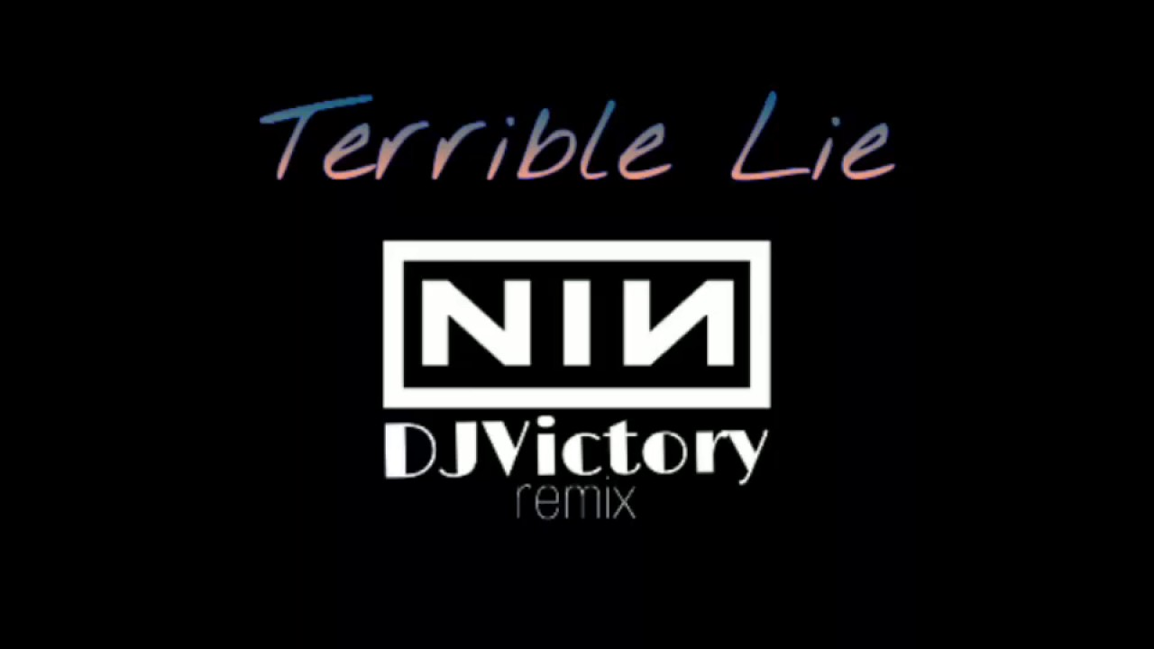 Nine Inch Nails - Terrible Lie (DJVictory remix) - YouTube