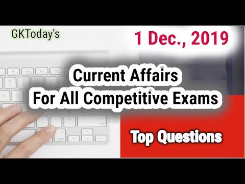 Daily Current Affairs December 01 , 2019 : English MCQs | GKToday