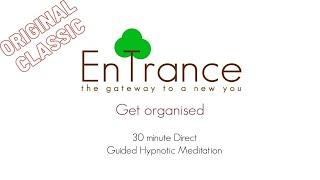 (30') Get organized - Guided Self Help Hypnosis/Meditation.
