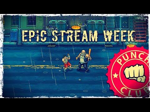 Смотреть прохождение игры EPIC STREAM WEEK | MAY 2020 | Day 7: Punch Club | Valdai