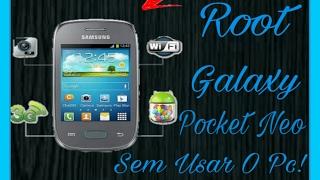 Como fazer root no Galaxy Pocket Neo Gt-S5310 Sem Pc!
